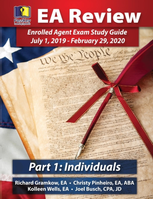 PassKey Learning Systems EA Review Part 1 Individuals; Enrolled Agent Study Guide