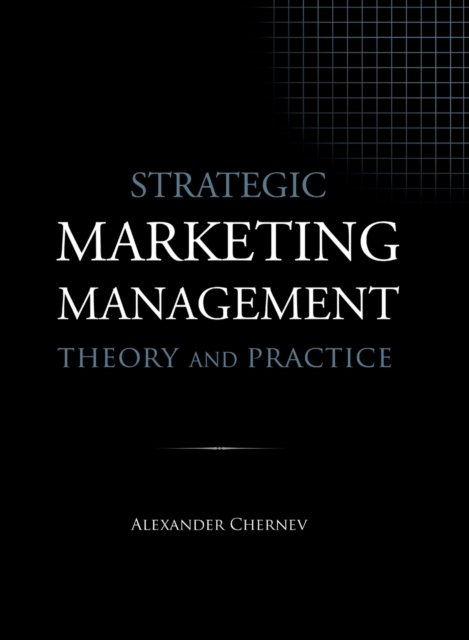 Strategic Marketing Management - Theory and Practice
