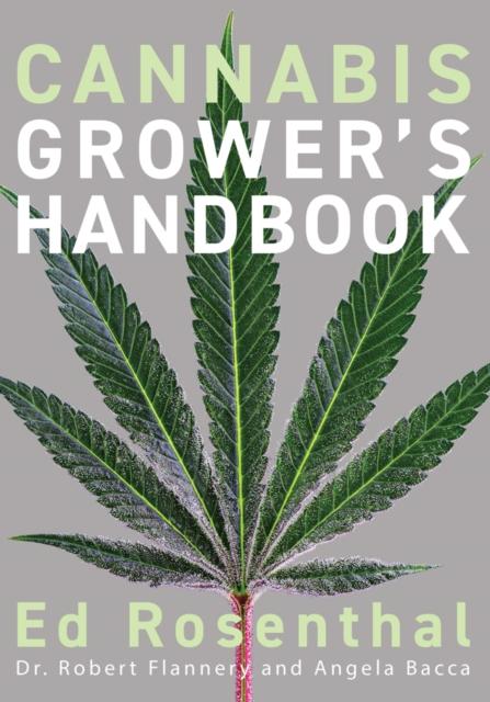 Cannabis Grower's Handbook