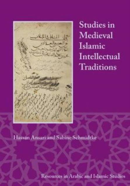 Studies in Medieval Islamic Intellectual Traditions