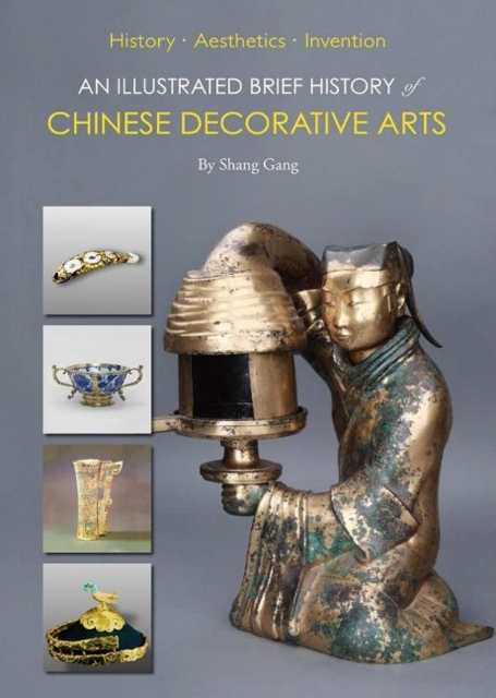Illustrated Brief History of Chinese Decorative Arts