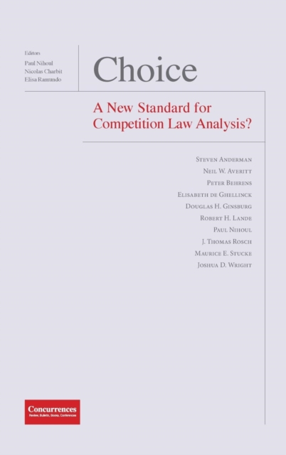 Choice - A New Standard for Competition Law Analysis?