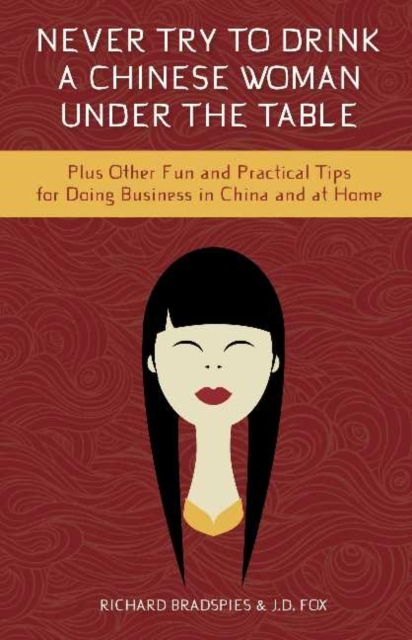 Never Drink a Chinese Woman Under the Table