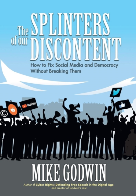 Splinters of our Discontent