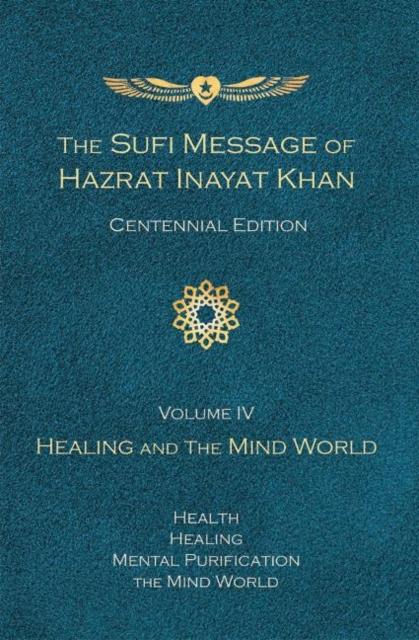 Sufi Message of Hazrat Inayat Khan (Centennial Edition)