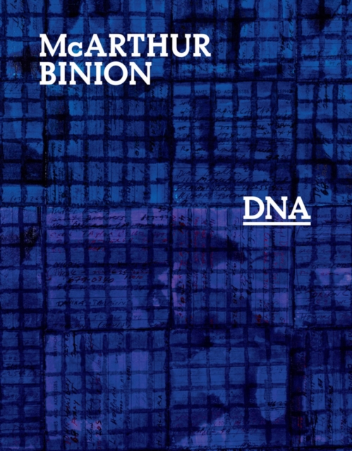 McArthur Binion: DNA