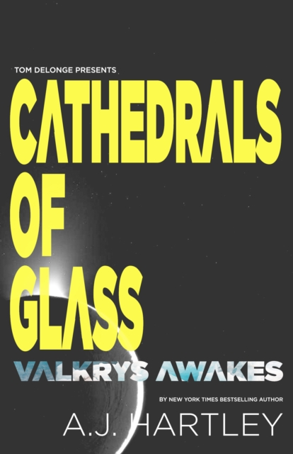 Cathedrals Of Glass: Valkrys Wakes