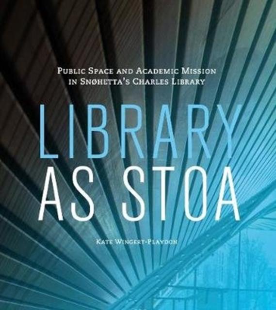 Library as Stoa