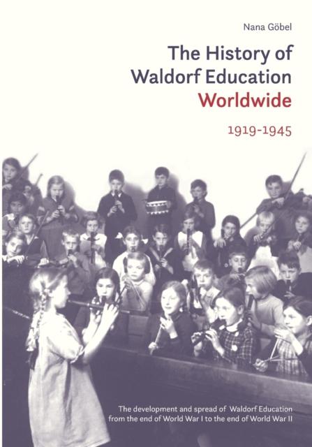 History of Waldorf Education Worldwide