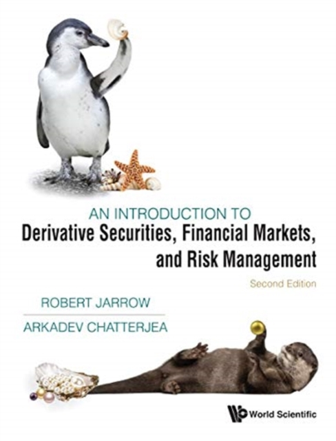 Introduction To Derivative Securities, Financial Markets, And Risk Management, An