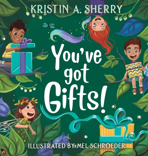 You've Got Gifts!