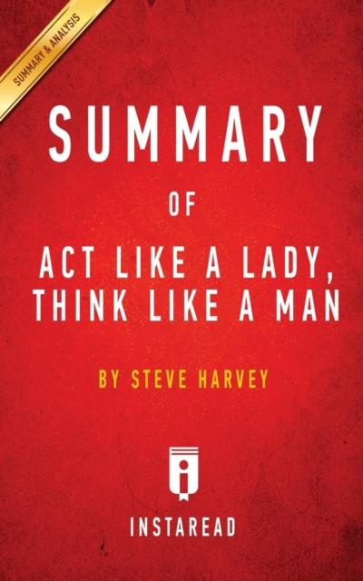 Summary of Act Like a Lady, Think Like a Man