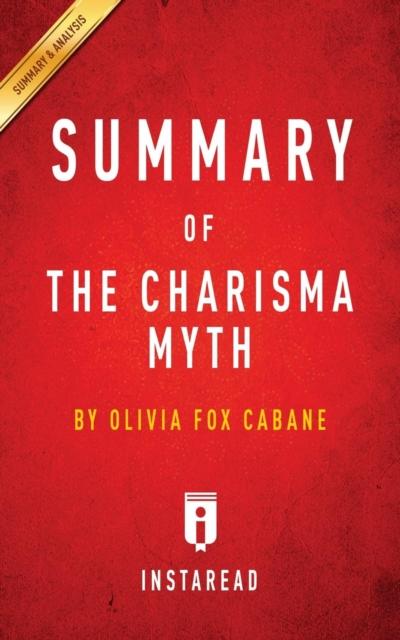 Summary of The Charisma Myth