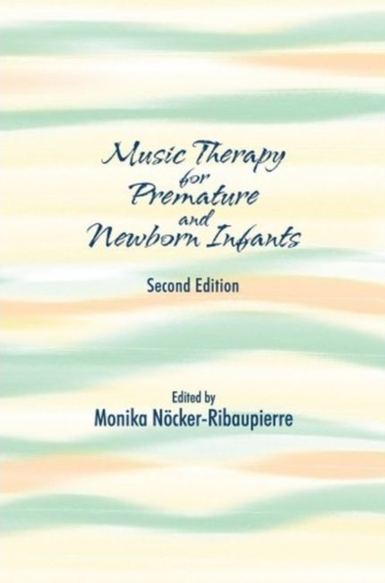 Music Therapy for Premature and Newborn Infants