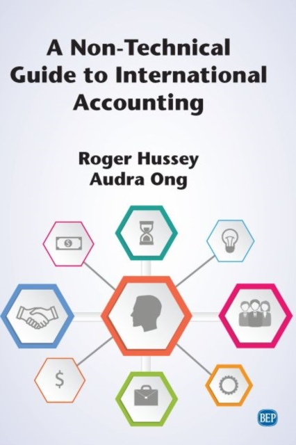 Non-Technical Guide to International Accounting