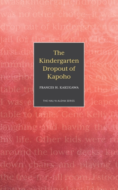 Kindergarten Dropout of Kapoho