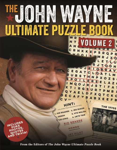 John Wayne Ultimate Puzzle Book Volume 2