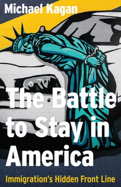 Battle to Stay in America