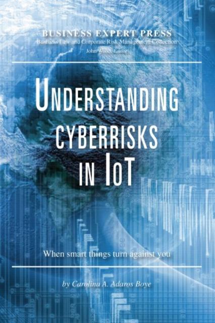 Understanding Cyberrisks in IoT