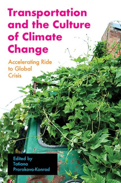 Transportation and the Culture of Climate Change