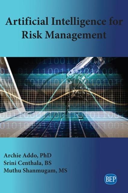 Artificial Intelligence for Risk Management