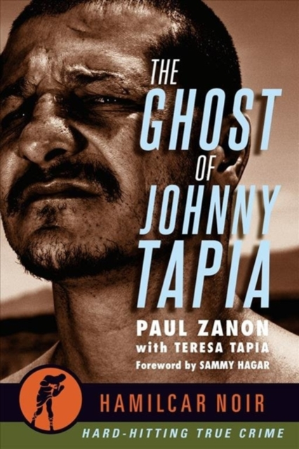 Ghost of Johnny Tapia