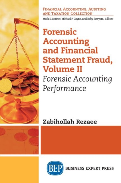 Forensic Accounting and Financial Statement Fraud, Volume II