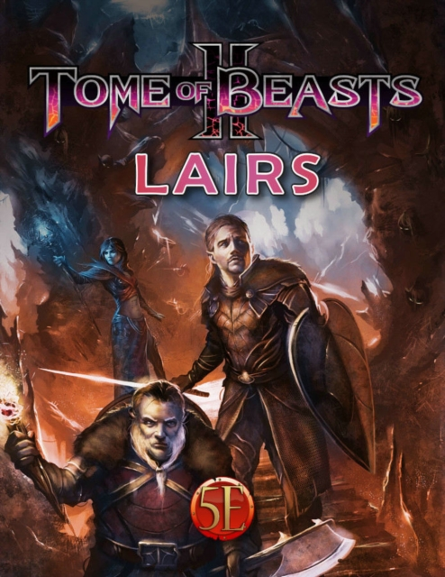 Tome of Beasts 2: Lairs