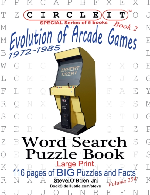 Circle It, Evolution of Arcade Games, 1972-1985, Book 2, Word Search, Puzzle Book