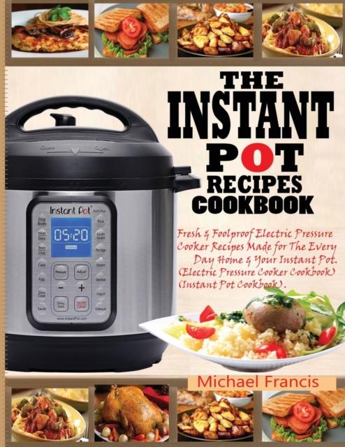 Instant Pot Recipes Cookbook
