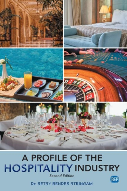 Profile of the Hospitality Industry