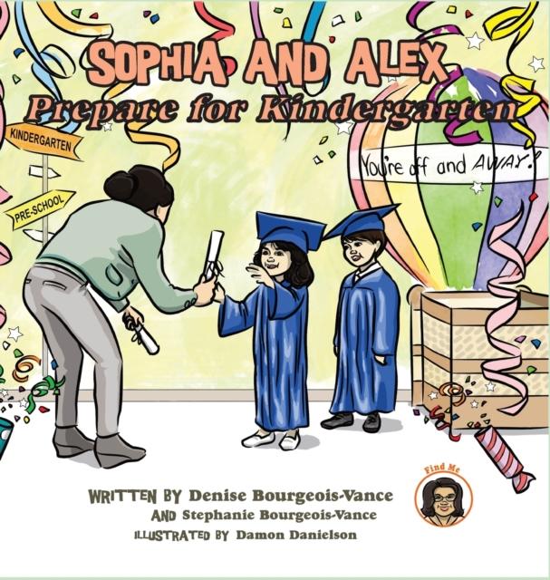 Sophia and Alex Prepare for Kindergarten