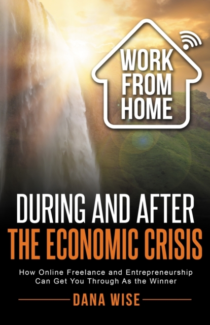 Work from Home During and After the Economic Crisis