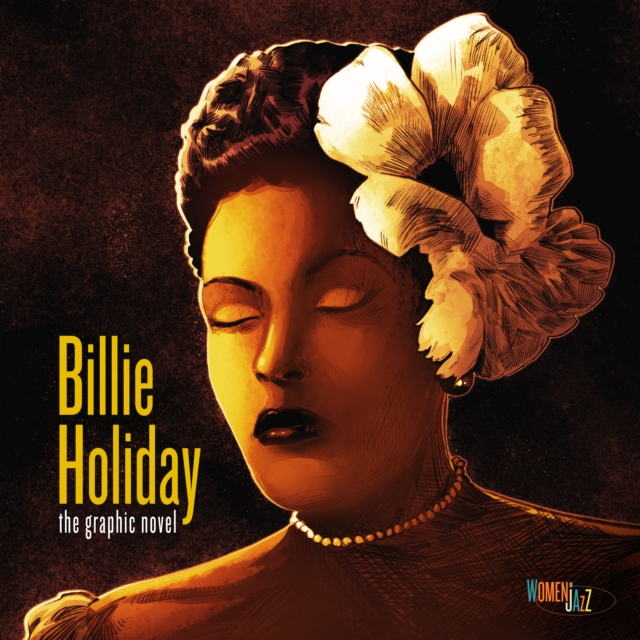 Billie Holiday: The Graphic Novel