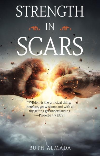 Strength in Scars