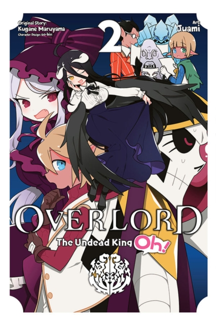 Overlord: The Undead King Oh!, Vol. 2