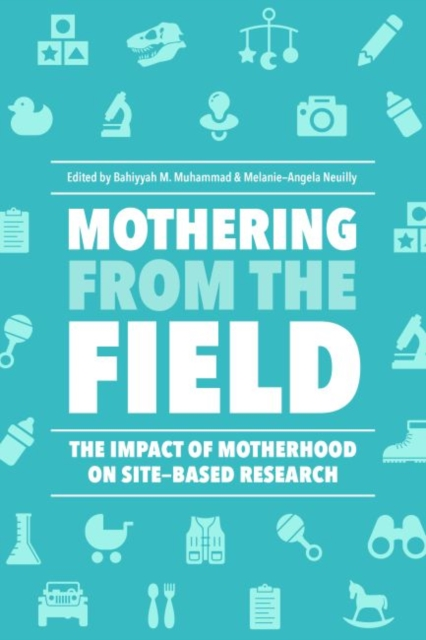Mothering from the Field
