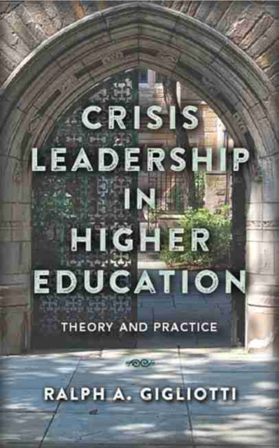 Crisis Leadership in Higher Education
