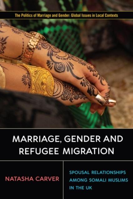 Marriage, Gender, and Refugee Migration