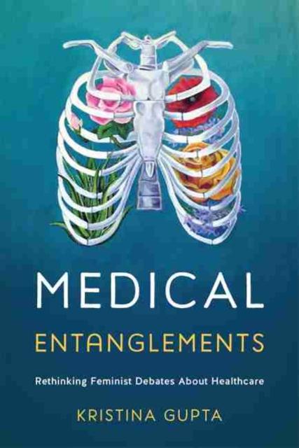 Medical Entanglements