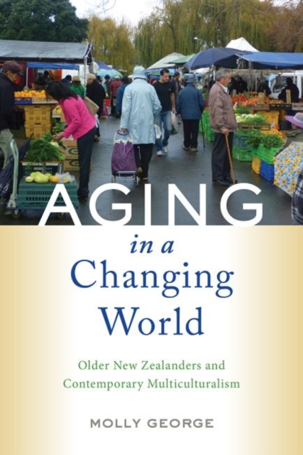 Aging in a Changing World