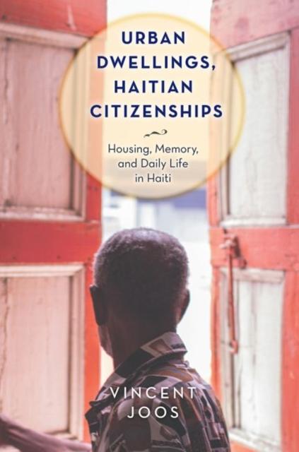 Urban Dwellings, Haitian Citizenships