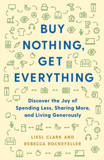 Buy Nothing, Get Everything Plan