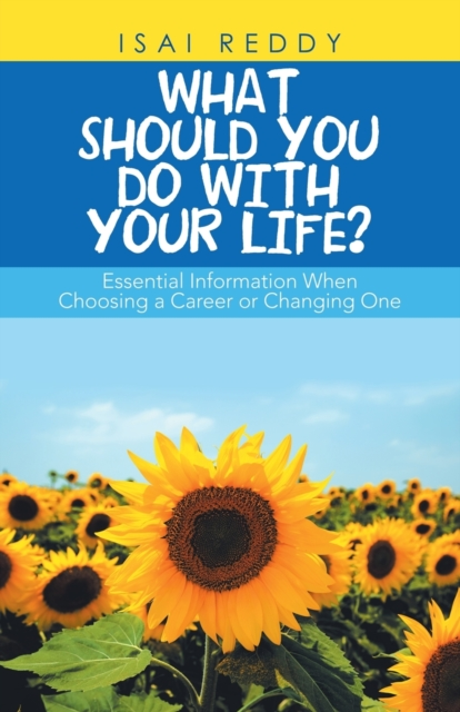 What Should You Do with Your Life?