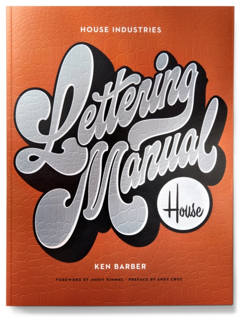 House Industries Lettering Manual (new edition)