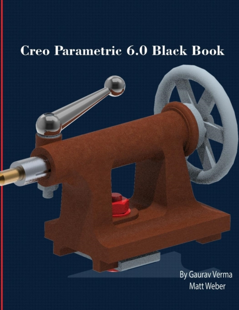 Creo Parametric 6.0 Black Book