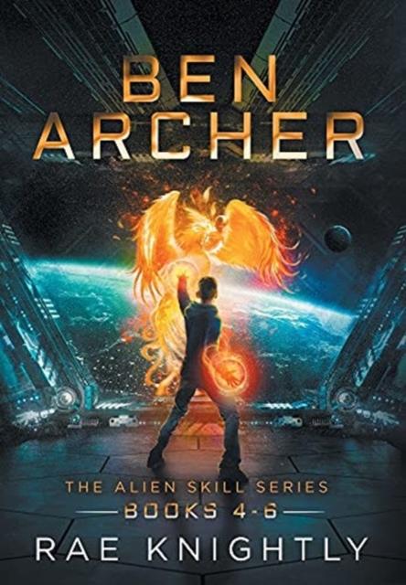 Ben Archer (The Alien Skill Series, Books 4-6)