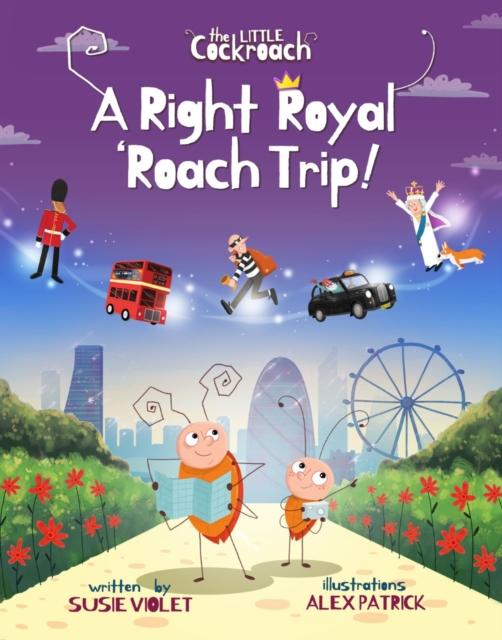Right Royal 'Roach Trip