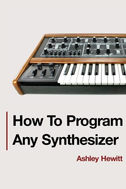 How To Program Any Synthesizer