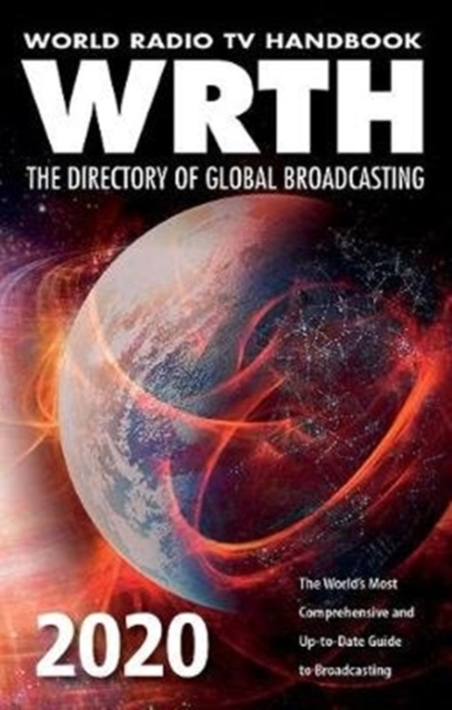 World Radio TV Handbook 2020 : The Directory of Global Broadcasting